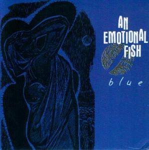 Cover - An Emotional Fish: Blue