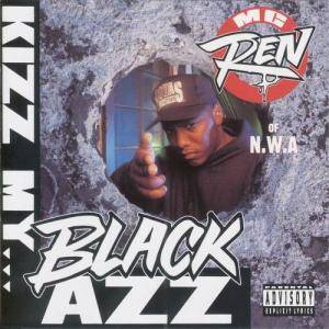 Cover - MC Ren: Kizz My Black Azz
