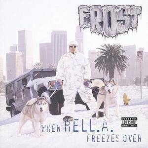 Cover - Kid Frost: When Hell.A. Freezes Over