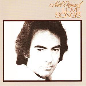 Neil Diamond: Love Songs - Cover