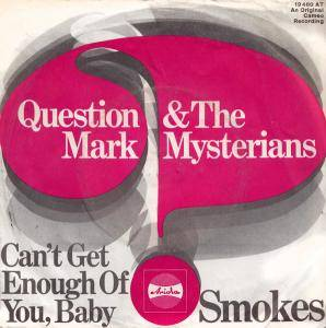 Cover - Question Mark & The Mysterians: Can't Get Enough Of You, Baby