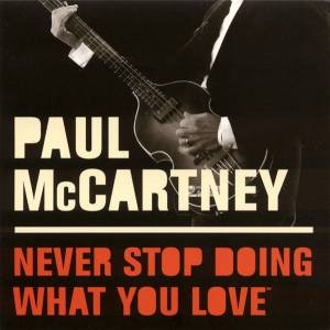 Cover - Paul McCartney: Never Stop Doing What You Love