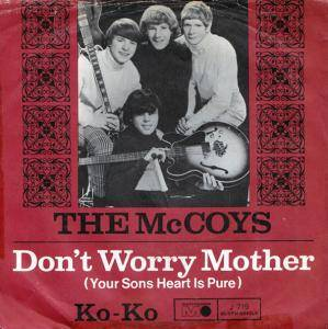 Cover - McCoys, The: Don't Worry Mother (Your Sons Heart Is Pure)