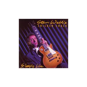 Stan Webb's Chicken Shack: Simply Live - Cover