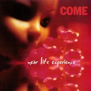 Come: Near Life Experience - Cover