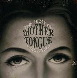 Mother Tongue: The Best Of - 1990-2010 (CD) - Bild 1