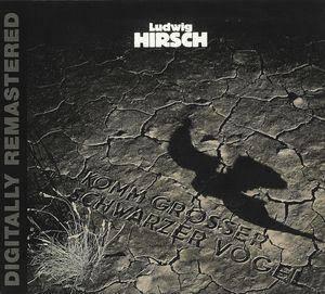 Ludwig Hirsch: Komm Grosser Schwarzer Vogel (CD) - Bild 1