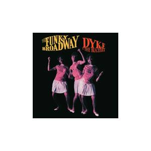 Cover - Dyke & The Blazers: Funky Broadway, The