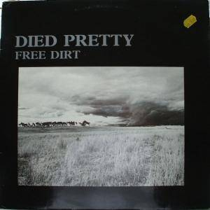 Cover - Died Pretty: Free Dirt