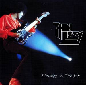 Thin Lizzy: Whiskey In The Jar (CD) - Bild 1