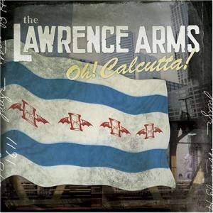 Cover - Lawrence Arms, The: Oh! Calcutta!
