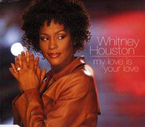 Whitney Houston: My Love Is Your Love - Cover