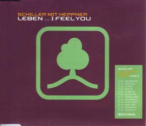 Schiller Mit Heppner: Leben... I Feel You - Cover