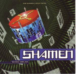 Cover - Shamen, The: Boss Drum