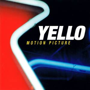 Cover - Yello: Motion Picture