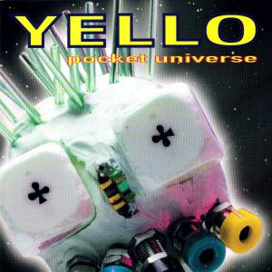 Cover - Yello: Pocket Universe
