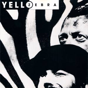 Cover - Yello: Zebra
