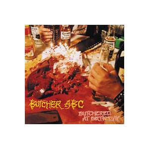 Cover - Butcher ABC: Butchered At Birth Day