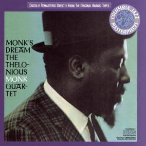 Cover - Thelonious Monk Quartet: Monk's Dream