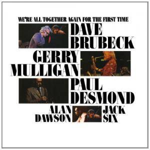 Dave Brubeck: We're All Together Again For The First Time - Cover