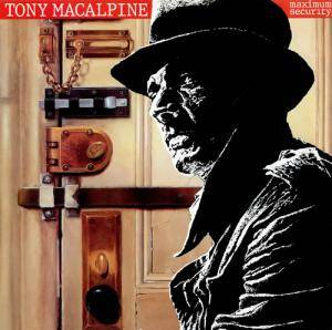 Tony MacAlpine: Maximum Security - Cover