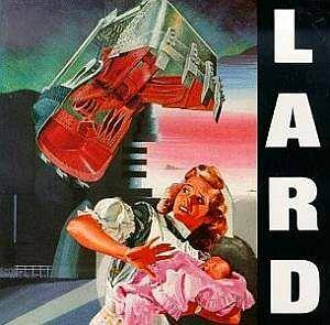 Lard: Last Temptation Of Reid, The - Cover