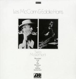 Les McCann & Eddie Harris: Swiss Movement - Cover