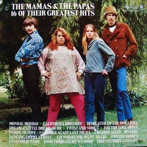 The Mamas & The Papas: 16 Of Their Greatest Hits (MCA Coral) - Cover