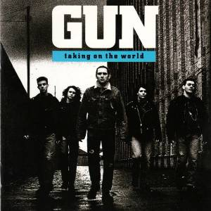 Gun: Taking On The World (CD) - Bild 1