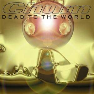 Chum: Dead To The World - Cover