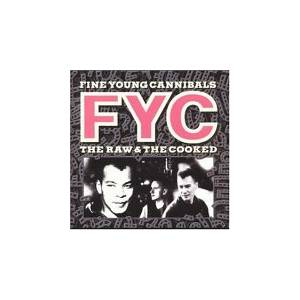 Fine Young Cannibals: Raw & The Cooked, The - Cover