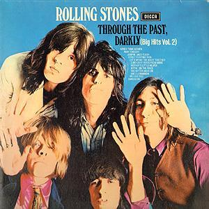 Rolling Stones, The: Through The Past, Darkly (Big Hits Vol. 2) - Cover