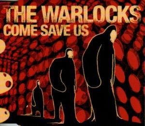 Warlocks, The: Come Save Us - Cover