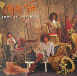 Cover - Mai Tai: Cool Is The Rule