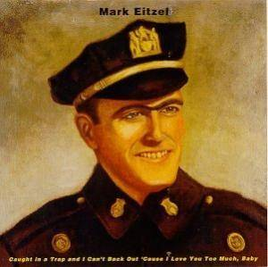 Cover - Mark Eitzel: Caught In A Trap And I Can't Back Out 'cause I Love You Too Much, Baby