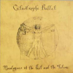 Cover - Catastrophe Ballet: Monologues Of The Past & The Future