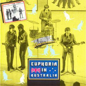 The Beatles: Euphoria In Australia - Cover