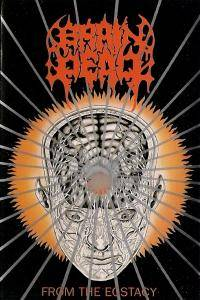 Brain Dead: From The Ecstacy (Tape) - Bild 1