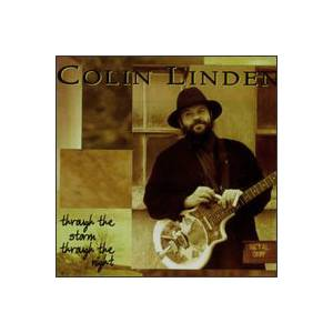 Colin Linden: Through The Storm Through The Night - Cover
