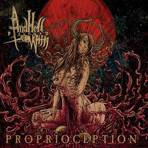 And Hell Followed With: Proprioception - Cover