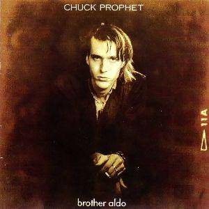 Chuck Prophet: Brother Aldo - Cover