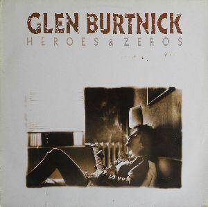Glen Burtnik: Heroes & Zeros - Cover