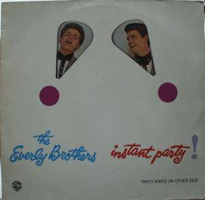 Cover - Everly Brothers, The: Instant Party