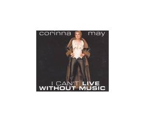 Cover - Corinna May: I Can't Live Without Music