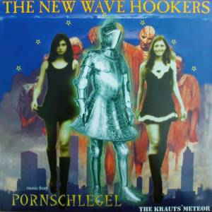 Cover - New Wave Hookers: Music From Pornschlegel The Krauts Meteor