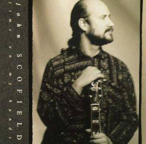Cover - John Scofield: Time On My Hands
