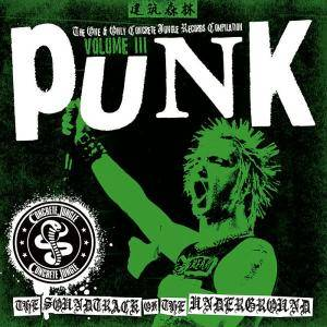 Cover - Higgins, The: Punk - Soundtrack Of The Underground Vol. III Concrete Jungle Records Compilation