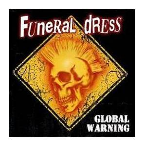 Cover - Funeral Dress: Global Warning