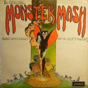 Bobby (Boris) Pickett And The Crypt-Kickers: Original Monster Mash, The - Cover