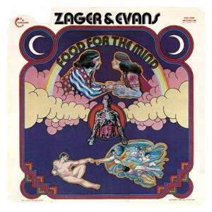 Cover - Zager & Evans: Food For The Mind